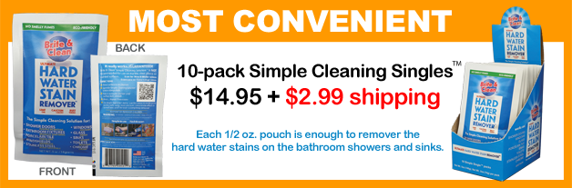 order a 10-pack of the Simple Cleaning Solution™ for Hard Water Stain Removal